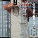 Andamios apuntalamientos encofrados. Estructuras provisorias de trabajo, apeo y molde. Nueva edición