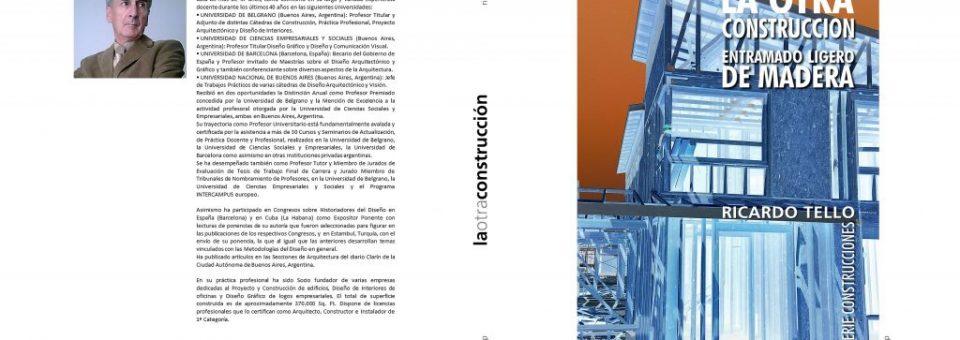 La otra construcción. Entramado ligero de madera. Paperback Edición color